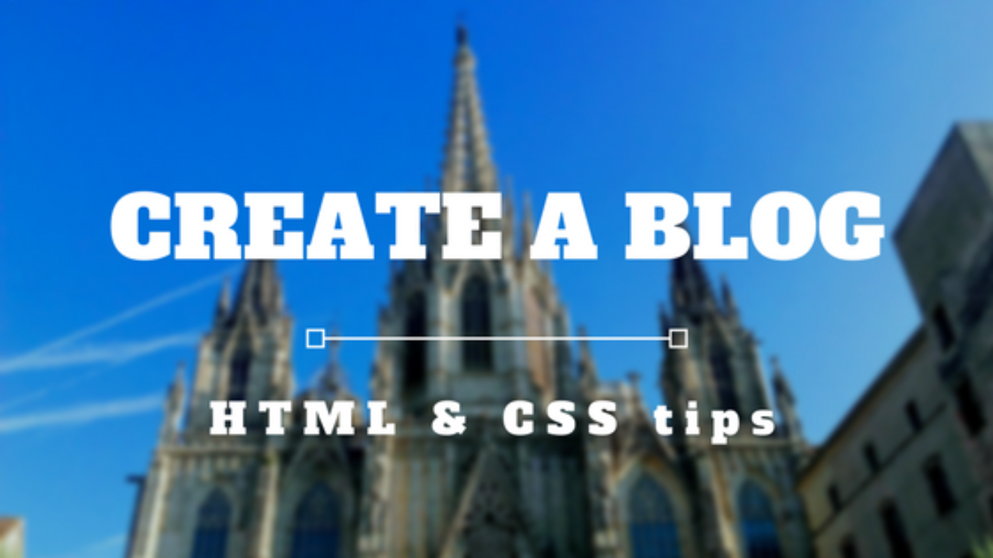 How to create a blog with HTML & CSS